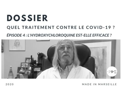 """, Covid-19 – Didier Raoult : """"Les données démontrent l'efficacité de la chloroquine"""", Made in Marseille"""